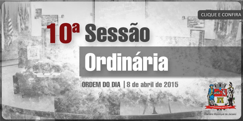 10ª SO - 08-04-15 - Ordem do Dia
